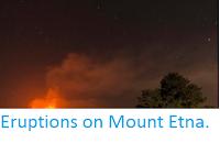 https://sciencythoughts.blogspot.com/2017/03/eruptions-on-mount-etna.html