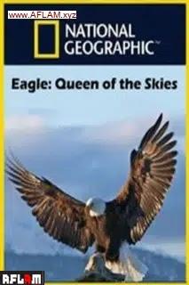 فيلم Eagle: Queen of the Skies 2021 مترجم اون لاين