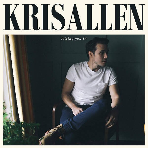 Kris Allen - Letting You In Cover