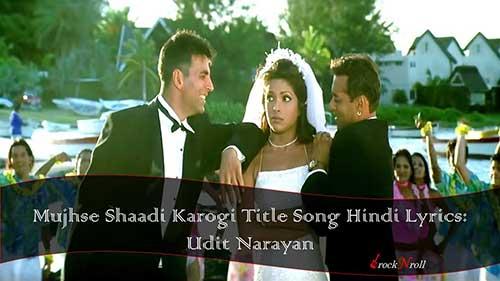 Mujhse-Shaadi-Karogi-Hindi-Lyrics-Udit-Narayan-Sonu-Nigam