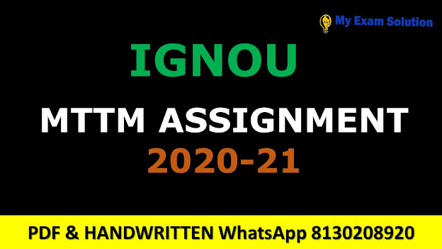 Ignou MTTM Assignments 2020-21