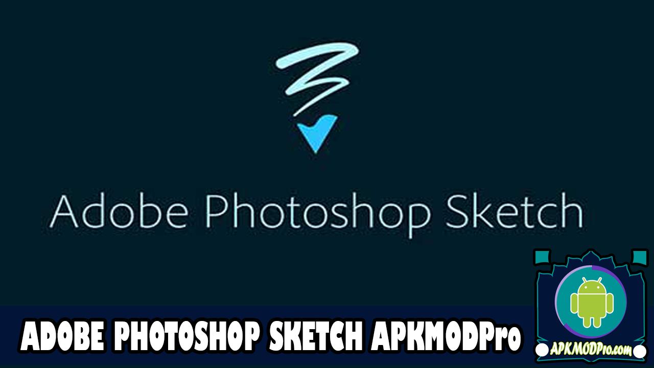 Download Adobe Photoshop Sketch MOD APK 2.2.308 ( Premium ) Latest 2020