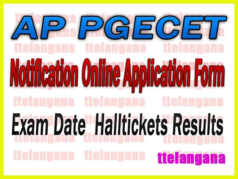 AP PGECET Notification 2020 Online Application Exam Dates