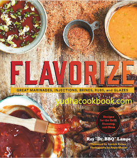 download ebook Flavorize: Great Marinades, Injections, Brines, Rubs, and Glazes