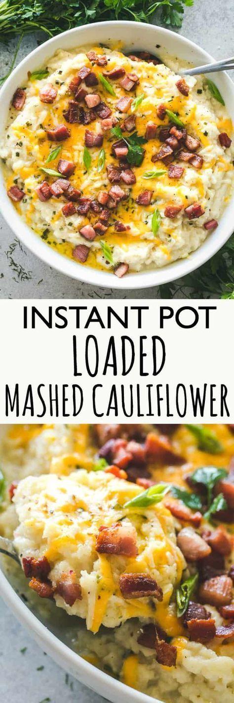 Instant Pot Loaded Mashed Cauliflower #sidedish #american #instanpot #loaded #mashed #cauliflower