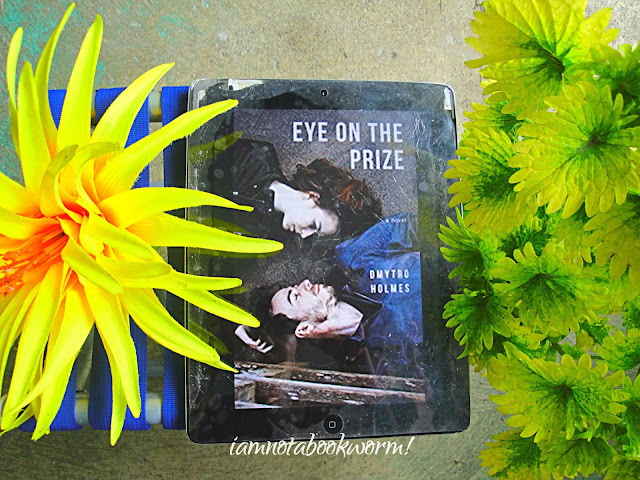 Eye on the Prize by Demytro Holmes | A Book Review by iamnotabookworm!