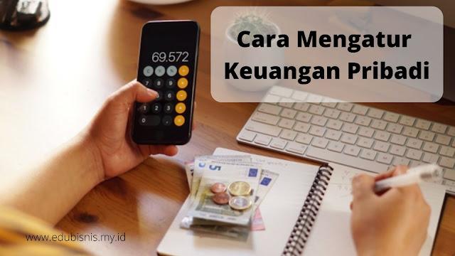 cara-mengatur-keuangan-pribadi-dengan-baik