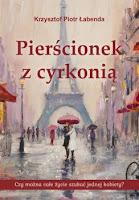 Krzysztof Piotr Łabenda Pierścionek z cyrkonią wywiad