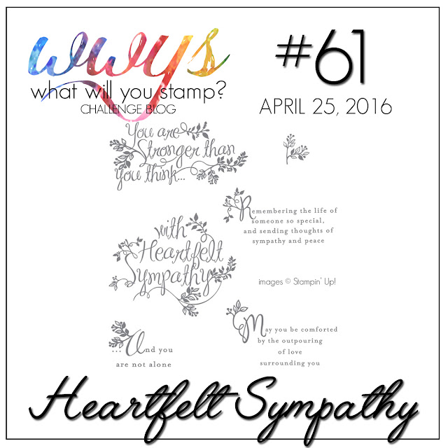 http://whatwillyoustamp.blogspot.com/2016/04/wwys-challenge-61-heartfelt-sympathy.html