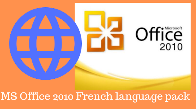 Download MS Office 2010 French language pack