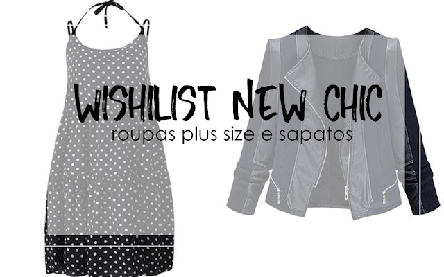 Roupas Plus Size e Sapatos  - Wishlist New Chic