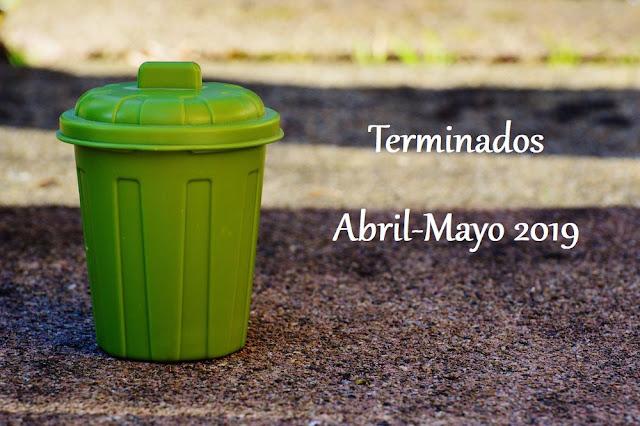Terminados Abril-Mayo 2019