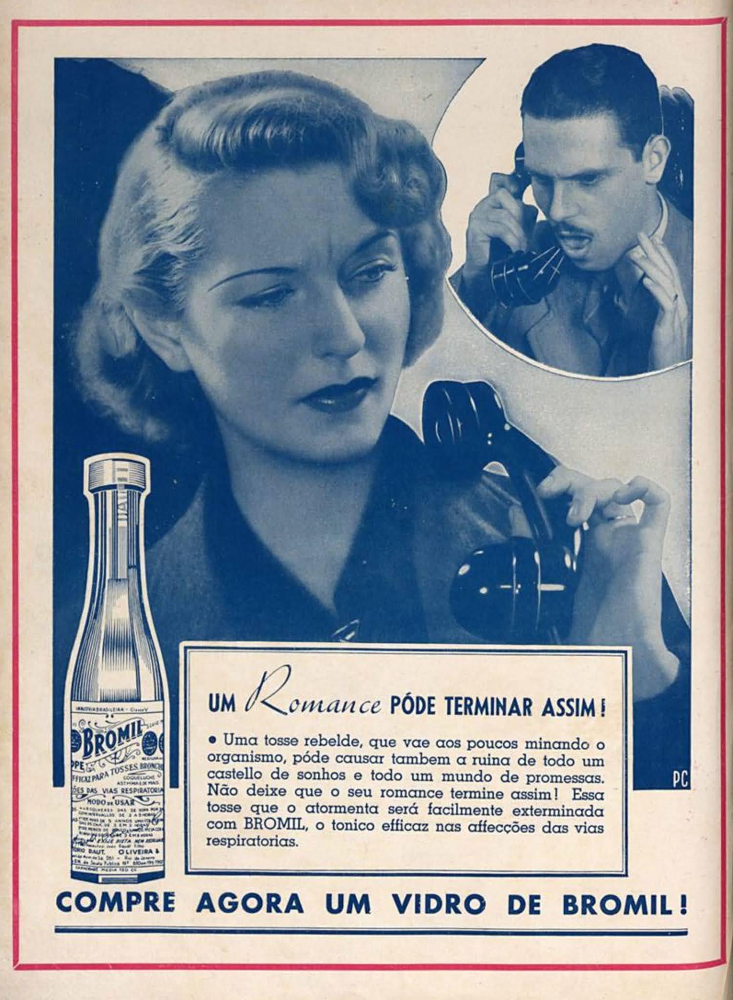 Anúncio antigo do Bromil em 1940 associando as tosses com fim de um casamento.
