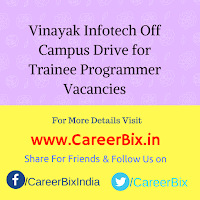Vinayak Infotech Off Campus Drive for Trainee Programmer Vacancies