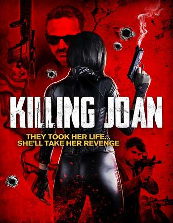 Poster of movie Killing Joan 2018 English 300MB