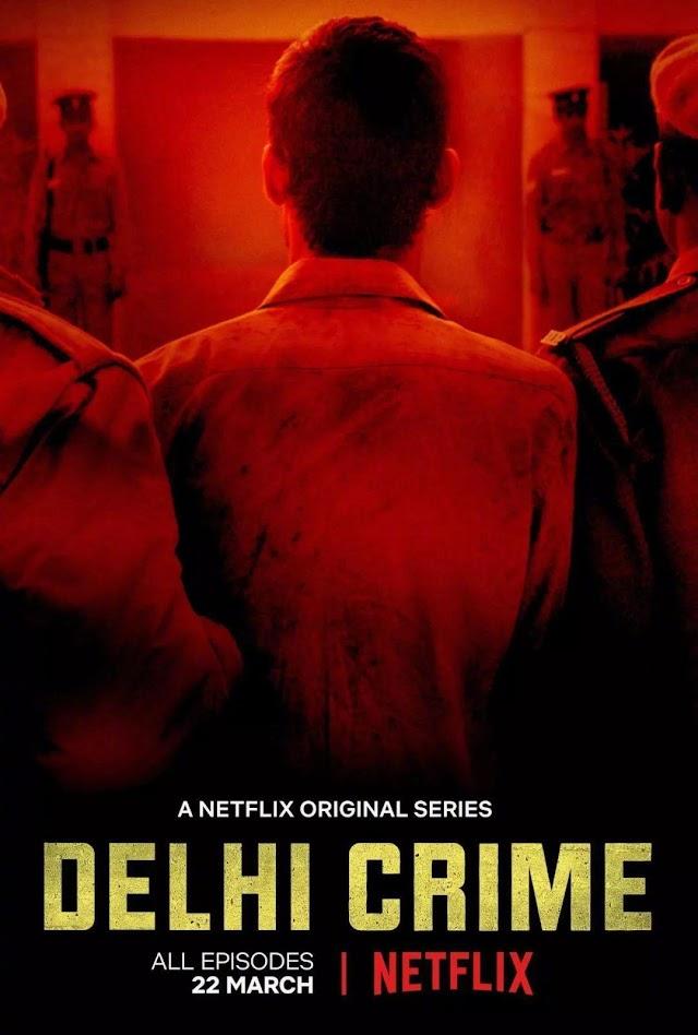 Delhi Crime Season 1 | Netflix- Torrent Download