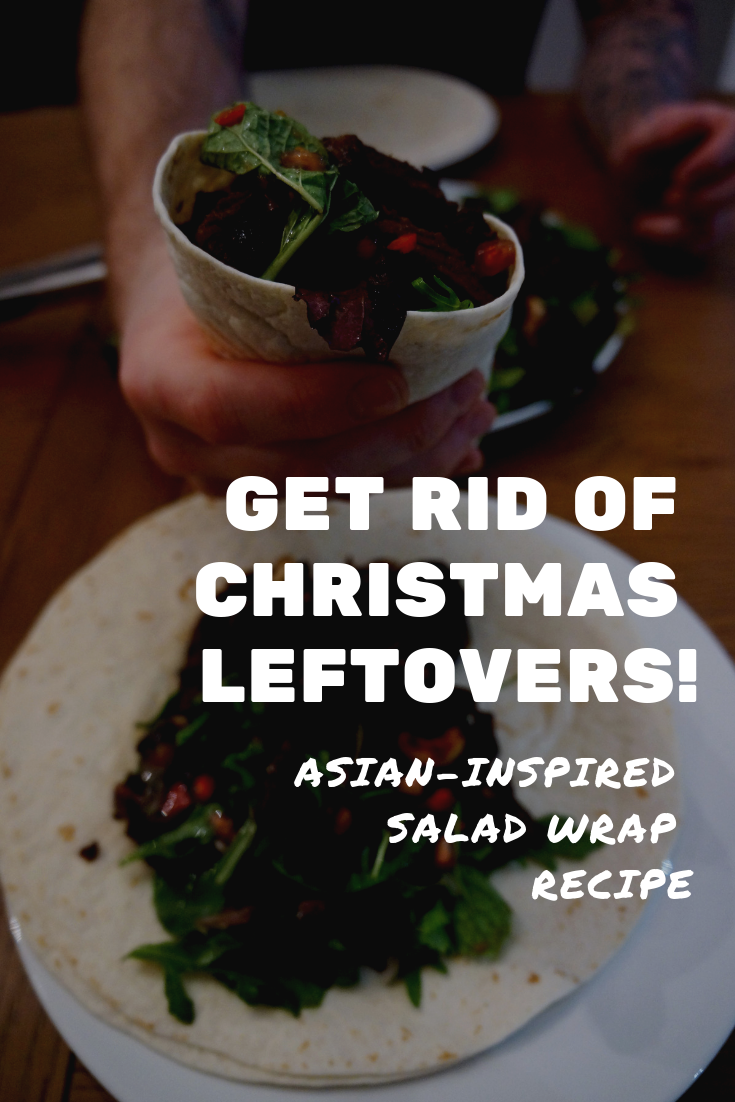 Christmas leftovers recipe: Asian-inspired wrap - a warm salad served in a tortilla. Uses up many Christmas ingredients and dishes, and you can use any meat for this.
