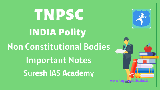 India Polity Non Constitutional Bodies Important Notes
