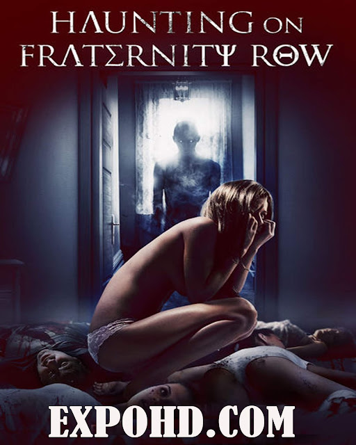 Haunting On Fraternity Row 2018 Full Movie Download 720p | HDRip x265