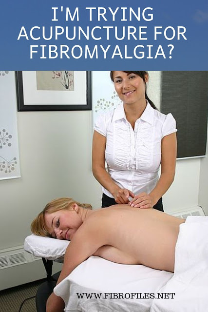 Trying Acupuncture for Fibromyalgia