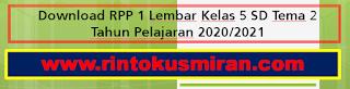 Download RPP 1 Lembar Kelas 5 SD Tema 2 Tahun Pelajaran 2020/2021