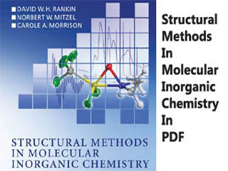Structural Methods In Molecular Inorganic Chemistry PDF.