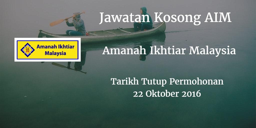 Jawatan Kosong AIM 22 Oktober 2016