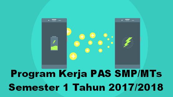 Program Kerja PAS SMP/MTs Semester 1 Tahun 2017/2018