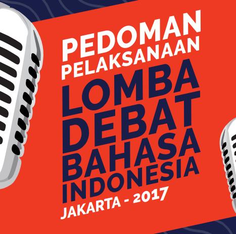 Juknis Pedoman Ldbi Sma Tahun 2017 Lomba Debat Bahasa Indonesia Info Publik