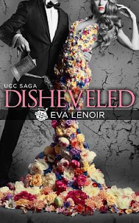 Disheveled by Eva LeNoir