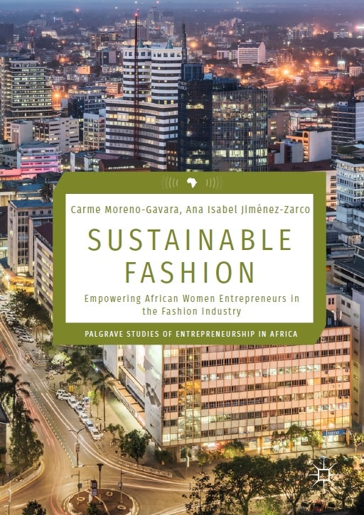Sustainable Fashion: Empowering African Women Entrepreneurs in the Fashion Industry