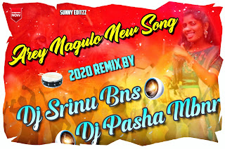 Are Nagulo New Folk Song Mix By Dj Pasha Mbnr & Dj Srinu Bns [NEWDJSWORLD.IN]