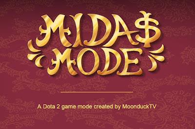 Turnamen DotA 2 Midas Mode 2.0