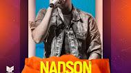 Nadson - O Ferinha - Atualizou - Promocional de Junho - 2020