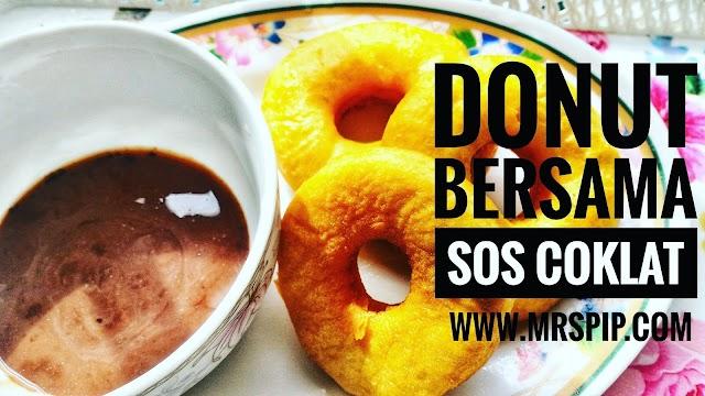 Resipi donut bersama sos coklat