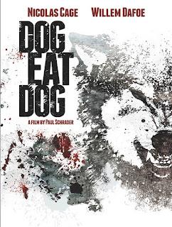 Dog Eat Dog - Poster & Trailer