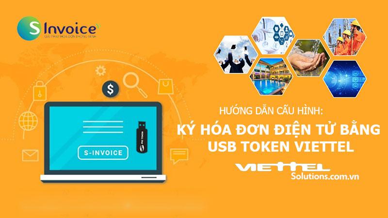 Ảnh minh họa: Ký hóa đơn điện tử bằng USB token chữ ký số Viettel-CA