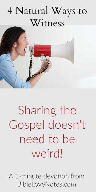 evangelism, natural ways to share Christ, friendship evangelism