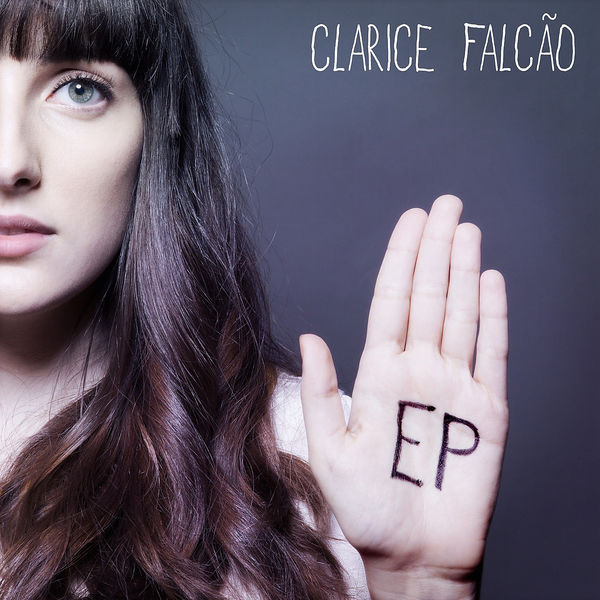 FULL ALBUM Clarice Falcão (Clarice Falcão - EP) 2016