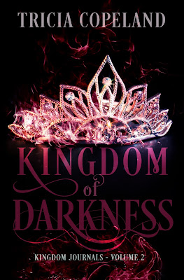Kingdom of Darkness, Tricia Copeland, Kingdom Journals, Currently Reading, On My Kindle Book Reviews