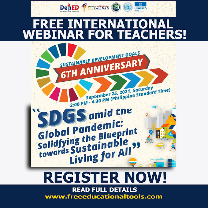 DepEd One-Day  Free Webinar for Teachers | September 25 | SDGs amid the Global Pandemic: Solidifying the Blueprint towards Sustainable Living for All