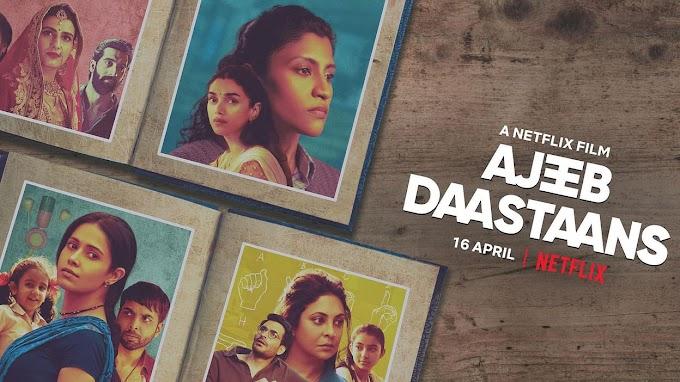 Ajeeb Daastaans (2021) Netflix Full Movie Download