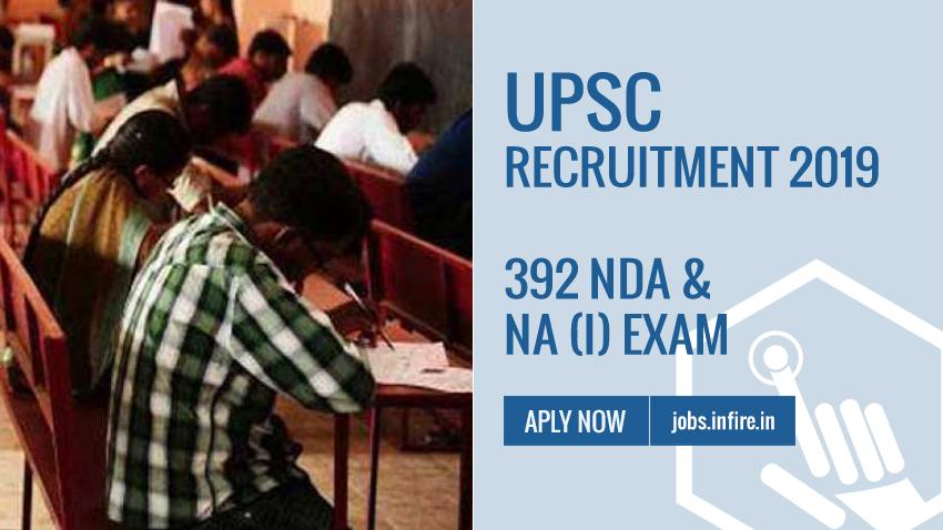 UPSC Recruitment 2019 - 392 NDA & NA (I) Exam | Apply Online