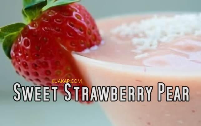Resep Cara Membuat Minuman Sweet Strawberry Pear