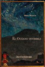 El océano invisible, de Mike Wilson
