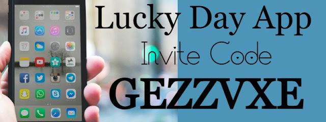 Lucky Day Invite Code 2021, Lucky Day Referral Code 2021, Lucky Day App Reviews