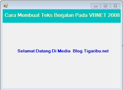 Halon teman-teman, pada postingan artikel tigaribu.net ini kita akan membahas cara membuat teks berjalan pada visual basic net 2008 atau bisa disingkat dengan VBNET 2008.      Fungsi Teks Berjalan Pada Sebuah Program VBNET 2008    1. Mempercantik tampilan program yang dibangun dengan VBNET 2008     2. Sebagai kata sambutan pada pengguna program yang dibangun dengan VBNET 2008    3. Memperkenalkan setiap nama form program yang dibangun dengan VBNET 2008    4. Dll    Untuk membuat teks berjalan pada VBNET 2008 tentunya dipastikan teman – teman sudah menginstasl flatform VBNET 2008 pada di laptop yang akan digunakan sebagai alat membuat project ini.    Nah selanjutnya silahkan teman – teman buka VBNET 2008 di laptop yang digunakan, kemudian tambahkan sebuah project baru untuk membuat teks berjalan dan desainlah tampilan project seperti gambar di bawah ini       Keterangan Gambar :    1. Tambahkan sebuah label pada form sebagai objek teks berjalan, dipilih dari ToolBox    2. Rubah Label menjadi Teks Selamat Datang Di Media Blog Tigaribu.net dengan pengaturan di Properties, yaitu Text.    3. Untuk mengganti jenis Font Teks Selamat Datang Di Media Blog Tigaribu.net menjadi sesuai keinginan dapat dilakukan dengan melakukan pengaturan di Properties, yaitu Font.    4. Untuk Mewarnai Teks Selamat Datang Di Media Blog Tigaribu.net menjadi warna biru dapat dilakukan dengan melakukan pengaturan di Properties, yaitu Font Color    Setelah selesai mendesain tampilan form seperti di atas selanjutnya tambahkan dua buah Timer ke dalam form project tersebut seperti gambar di bawah ini.       Cara Menambah Timer Pada Form Project VBNET 2008 :    1. Klik ToolBox     2. Klik Timer    3. Tarik ke dalam form project    Setelah selesai melakukan tahap – tahap di atas, sekarang saat nya melakukan pengkodean dengan menambahkan koding ke dalam project agar teks berjalan pada form berhasil.      Koding Untuk Membuat Teks Berjalan Pada VBNET 2008    1. Double Klik Timer 1 pada project, kemudian k