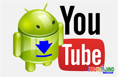 Cara Simple Download Video Youtube pada Android Terbaru