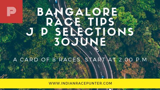Bangalore Race Tips 30 June