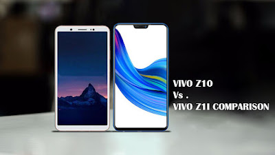 VIVO Z10 VS VIVO Z1I COMPARISON